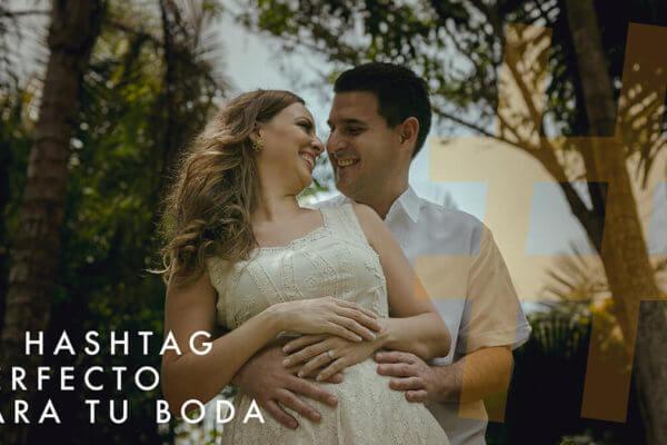 hashtag perfecto para tu boda